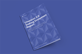 Ethereum 2 0 Staking Ecosystem Report